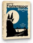 Grand Ole Fishwrapper Stories (Vol 1)